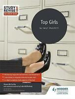 Study and Revise for AS/A-level: Top Girls by McCarthy, Shaun|McBratney, Luke (P