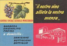 A4632) CANTINA SOCIALE DI ALTAVILLA MONFERRATO, VINO BARBERA, GRIGNOLINO, FREISA