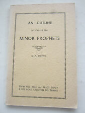 An Outline of Some of the Minor Prophets - C A Coates