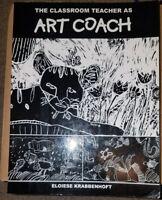 The Classroom Teacher as Art Coach [Paperback]