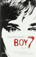 Boy 7: Vertraue niemandem. Nicht einmal dir selbst. Thri... | Buch | Zustand gut