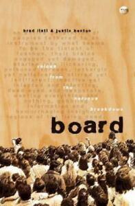 Board: By Brad Listi, Justin Benton