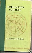 Population Control: The Imminent World Crisis