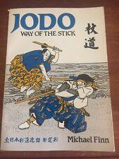 JODO - The Way of the Stick Michael Finn