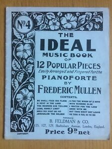 No.4 - The Ideal Music Book Of 12 Popular Pieces Pianoforte By Frederick Mullen