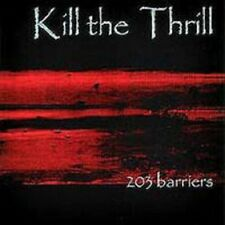 Kill The Thrill - 203 Barriers - CD - Neu OVP - Industrial Metal