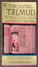 THE LIVING TALMUD ~ WISDOM OF OUR FATHERS & CLASSICAL COMMENTARIES 1st PRINT PB