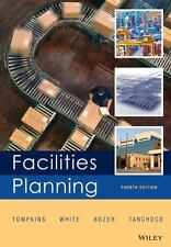 Facilities Planning 4E by James A. Tompkins, John A. White, J.M.A. Tanchoco