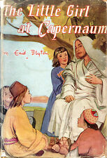 """ENID BLYTON - """"THE LITTLE GIRL AT CAPERNAUM"""" - ELSIE WALKER ILLS - HB/DW (1955)"""