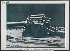 52950  - EX- LIBRIS - GORIZIA : I nostri 305 piazzati sull'Isonzo