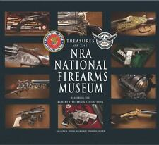 Treasures of the NRA National Firearms Museum by Doug Wicklund, Philip Schreier