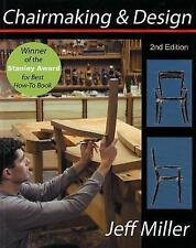 Chairmaking and Design by Jeffrey Miller 2nd Edition (Hardback, 2007)