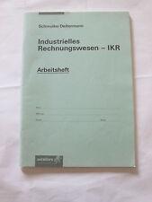 Schmolke/Deitermann, IRW -  IKR  (Arbeitshefte für versch. Auflagen))