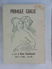 Quaderni Della Nuova Poesia 48 Primule Gialle La Vallisa A Cura d A.Santoliquido