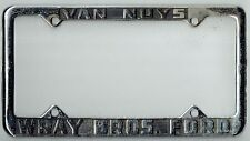 1950s RARE Van Nuys California Wray Bros Ford Vintage Dealer License Plate Frame