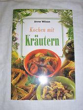 Anne Wilson - Kochen mit Kräutern  - Buch | gebraucht