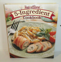Taste of Home 5-Ingredient Cookbook: 572 Fuss Free Recipes (Spiral Bound) NEW
