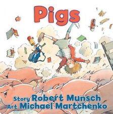 Pigs by Munsch, Robert (Board book book, 2014)