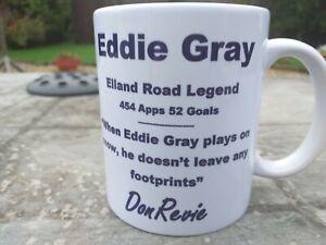 Eddie Gray Leeds United Cult Hero tribute mug 11oz brand new Christmas Gift