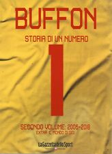 La Gazzetta dello Sport.Buffon.Storia di un numero 1.Secondo Volume