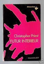 SF Dimensions Christopher PRIEST Futur intérieur 1977