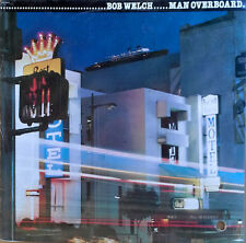 BOB WELCH (X-FLEETWOOD MAC) - MAN OVERBOARD - CAPITOL LB - CANADIAN LP  - SEALED