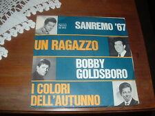 """BOBBY GOLDSBORO  SANREMO'67  """" UN RAGAZZO - I COLORI DELL'AUTUNNO """" ITALY'67"""