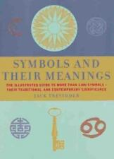 Symbols and Their Meanings: The Illustrated Guide to More Than 1,000 Symbols --
