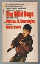 William S BURROUGHS / THE WILD BOYS A Book of the Dead First Edition 1973