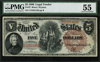 "1880 $5 Legal Tender FR-72 - ""Woodchopper"" - PMG 55 - About Uncirculated"