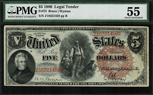 """1880 $5 Legal Tender FR-72 - """"Woodchopper"""" - PMG 55 - About Uncirculated"""