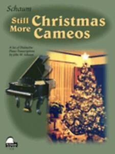 SCHAUM STILL MORE CHRISTMAS CAMEOS LEVEL 6 MUSIC BOOK PIANO EARLY ADVANCED NEW
