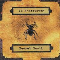 SECRET SOUTH - 16 HORSEPOWER [CD]
