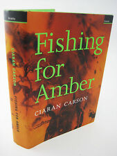 FISHING FOR AMBER Ciaran Carson PROSE 1st Edfgition 2nd Printing IRISH Classic
