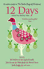 12 Days: Edited by Shelley Silas (Paperback 2005) - NEW - ** FREE POSTAGE