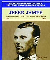 Jesse James: Legendario Bandido del Oeste: Jesse James: Bank Robber of the Ameri