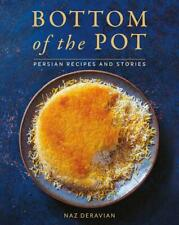 Bottom of the Pot by Naz Deravian