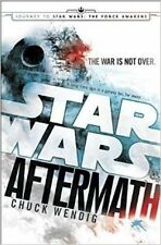 Aftermath: Star Wars: Journey to Star Wars: The Force Awakens by Chuck Wendig (Hardback, 2015)