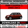 OFFICIAL WORKSHOP Service Repair MANUAL for MINI COOPER S 2006-2013  #
