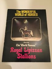 Vintage 1973 The Wonderful World Of Horses Royal Lipizzan Stallions Program