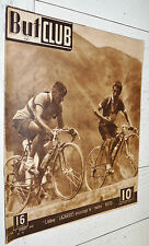 BUT ET CLUB N°73 1947 CYCLISME TOUR FRANCE VIETTO LAZARIDES RONCONI ROBIC BOBET