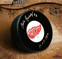 BILL GADSBY Detroit Red Wings Signed Puck w/ Hall of Fame Inscription