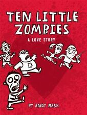 Ten Little Zombies 'A Love Story' Illustrated Book By Andy Rash - Sweet & Cute!