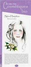 Je crée mes cosmétiques bio de Hampikian, Sylvie | Livre | état très bon