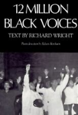 Twelve Million Black Voices : A Folk History of the Negro in the U. S.