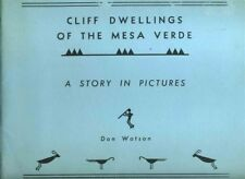 Cliff Dwellings of the Mesa Verde  Story in Pictures Colorado National Park 1959