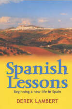 Spanish Lessons: How one family found their place in the sun: Beginning a New Li