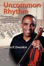 NEW Uncommon Rhythm by Aaron P. Dworkin