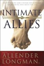 Intimate Allies: Rediscovering God's Design for Marriage and Becoming Soul Mates