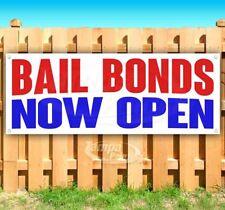 Bail Bonds Now Open Advertising Vinyl Banner Flag Sign Many Sizes
